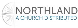 Northland, A Church Distributed